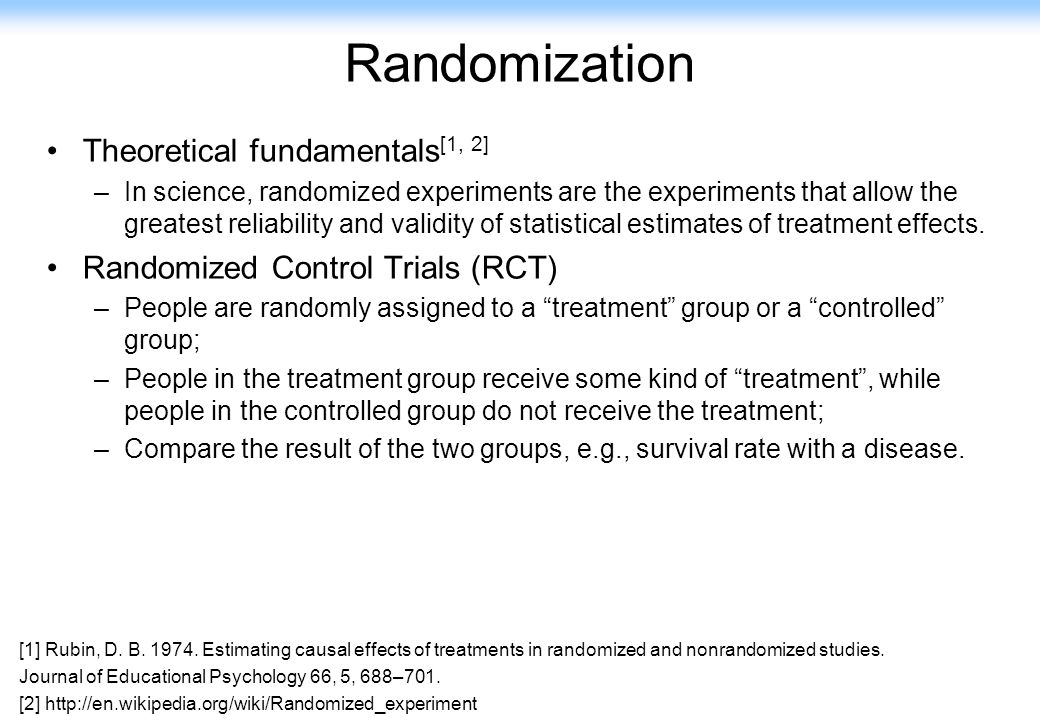 Randomization Theoretical fundamentals[1, 2]
